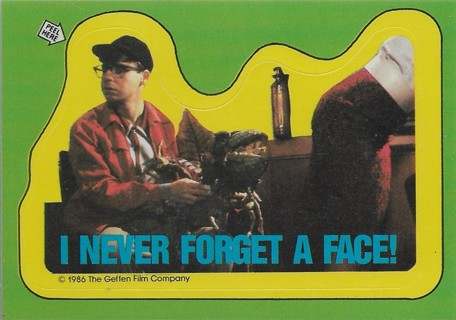 1986 Little Shop of Horrors #6 I never forget a face