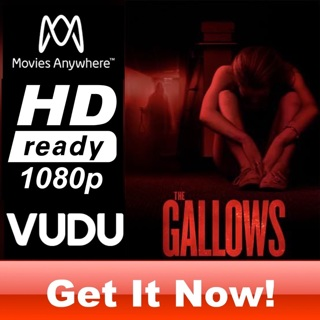 THE GALLOWS HD MOVIES ANYWHERE OR VUDU CODE ONLY