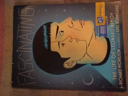 Fascinating The Life Of Leonard Nimoy by Richard Michelson