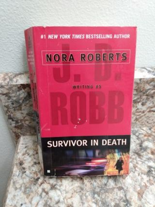 Ƹ̵̡Ӝ̵̨̄Ʒ SURVIVOR IN DEATH Nora Roberts as J.D. Robb Ex Library Copy Good cond. FREE SHIP 4K XNK