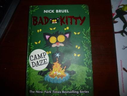 Bad Kitty Camp Daze byNick Bruel