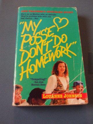My Posse Don T Do Homework