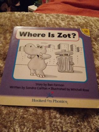 Used Children's Hooked on Phonics Book Where Is Zot?