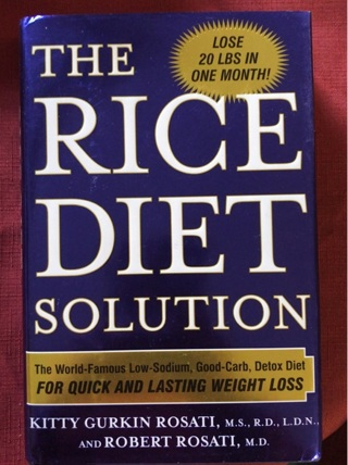 The Rice Diet lose 20 pounds in one month