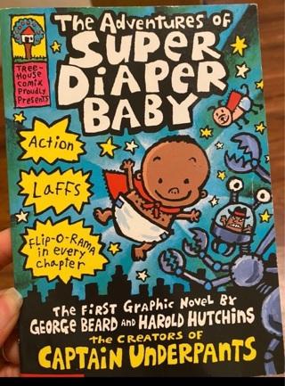 The adventures of super diaper baby book