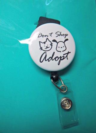 NEW Don't Shop ADOPT Retractable ID Badge Holder Comfort Lanyard w/Breakaway Clasp FREE SHIP