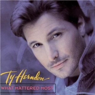 """Ty Hendon """"What Mattered Most"""""""