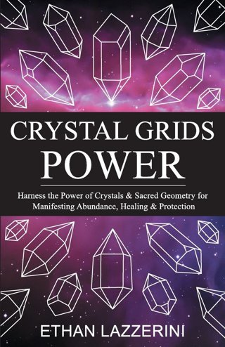 NEW Crystal Grids Power: Harness The Power of Crystals and Sacred Geometry Book FREE SHIPPING