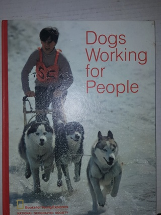 Nat. Geo's Dog's Working for People Book