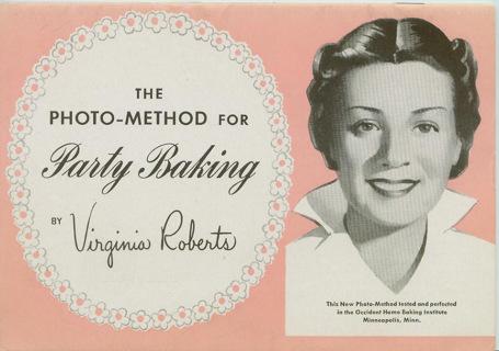 Vintage Occident Flour Party Baking Booklet Virginia Roberts Photo-Method
