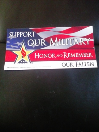 New support our military, honor and remember our fallen sticker
