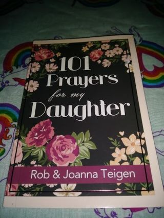 """❤♡❤♡❤♡BRAND NEW """"101 PRAYERS FOR MY DAUGHTER"""" BOOK❤♡❤♡❤BY:ROB & JOANNA TEIGEN"""