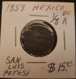 Antique Vintage Rare Collectible 1859 San Luis Potosi Mexican 1/8 Real Coin