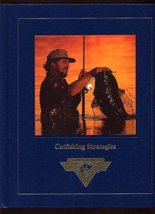 Catfishing Strategies, North American Fishing Club