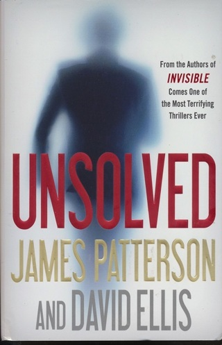 """""""Unsolved"""" by James Patterson, Hardcover, Like New Condition - BK-1048"""