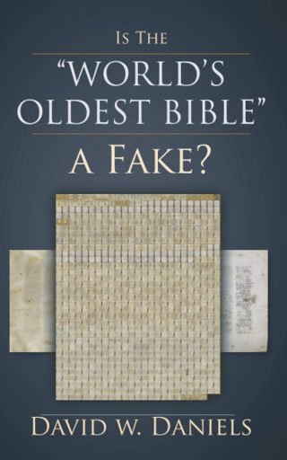 Is the World's Oldest Bible a Fake? Paperback by David W. Daniels  (Author)