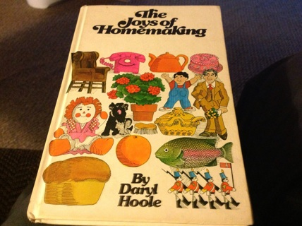 THE JOYS OF HOMEMAKING by DARYL HOOLE
