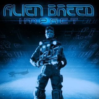Alien Breed: Impact - Steam Key
