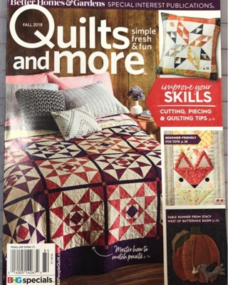 Quilts and more quilting magazine fall 2018