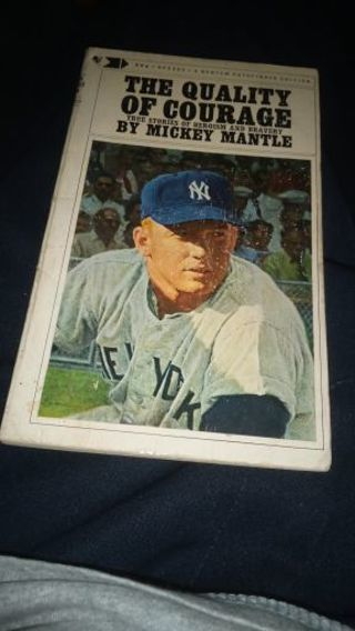 The Quality of Courage by Mickey Mantle