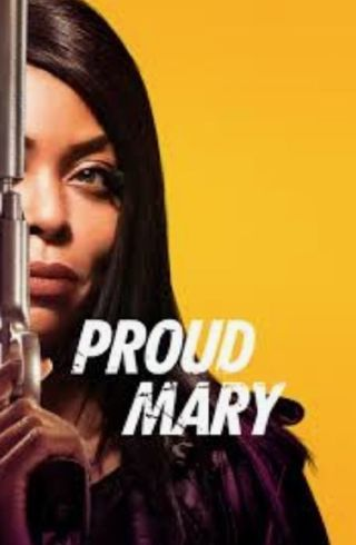 Proud Mary Digital Download [Movies Anywhere]