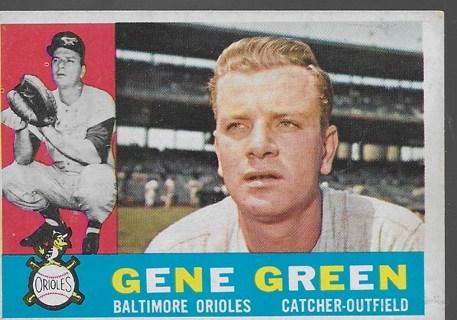 1960 Topps #269 Gene Green VG/VGEX Orioles [41121]
