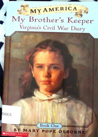 "My America..series..Civil War..""My Brother's Keeper"""