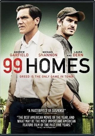 """""""99 HOMES""""  n/c"""