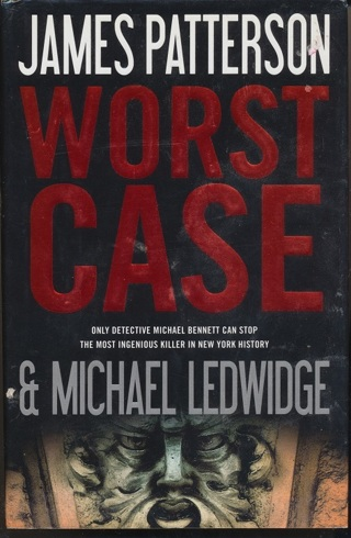 """""""Worst Case"""" by James Patterson, Hardcover, Like New Condition - BK-1033"""