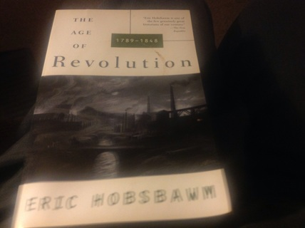 HISTORY- THE AGE OF REVOLUTION by ERIC HOBSBAWN