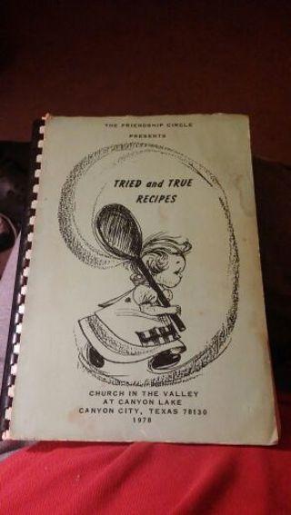 A Book of Favorite Recipes - Tried and True Recipes (1978) Spiral Bound