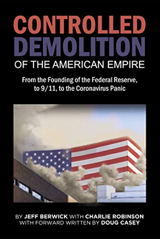 The Controlled Demolition of the American Empire [Paperback] FREE SHIPPING