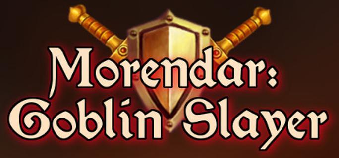 Morendar: Goblin Slayer - Steam Key
