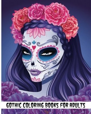 NEW Gothic Coloring Books For Adults Day of the Dead Coloring Book FREE SHIPPING