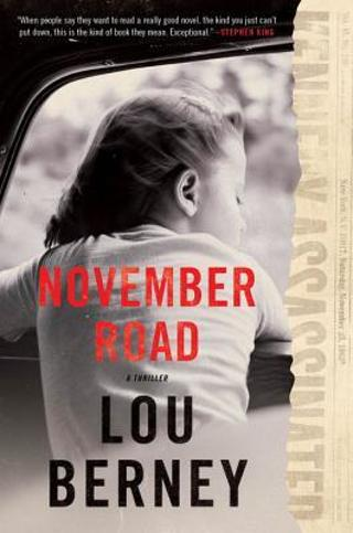 New! November Road by Lou Berney - Best Book of Year!