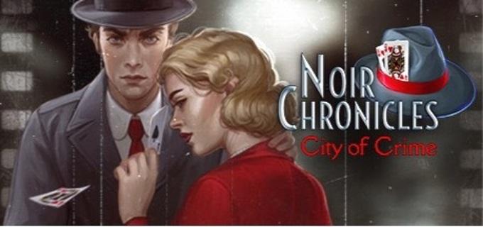 Noir Chronicles: City of Crime (Steam Key)