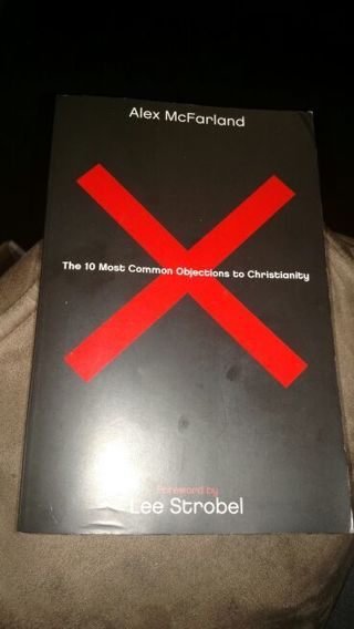 The 10 Most Common Objections to Christianity by Lee Strobel (paperback)
