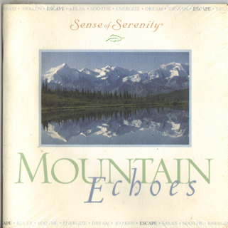 Mountain Echoes (Sense of Serenity, Full Length Relaxation CD w/ Colored Guide!, Booklet New sealed