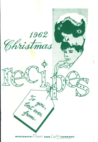 Vintage Christmas Recipes 1962 Wisconsin Power & Light Co Cook Booklet