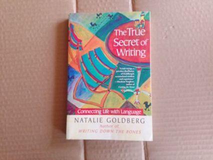 The True Secret of Writing by Natalie Goldberg