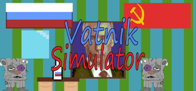 Vatnik Simulator - A Russian Patriot Game + OST (2 Steam Keys)