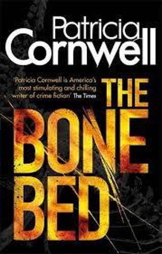 The Bone Bed (Kay Scarpetta, #20) by Patricia Cornwell (PB/VGC) #LLP50RC