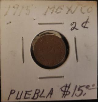 Antique Vintage Rare Collectible 1915 Puebla Mexican 2 Cent Pesos Coin
