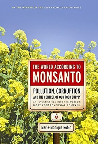 1 BOOK The World According to Monsanto: Control of the World's Food Supply