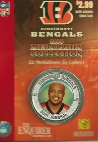 2006 Cincinnati Bengals Medallion, Rudi Johnson