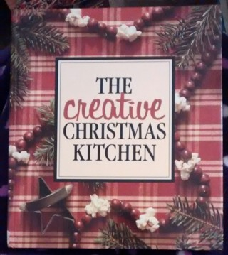 Hardcover Book: The Creative Christmas Kitchen