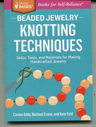 Beaded Jewelry Knotting Techniques-PB/83 Pgs.