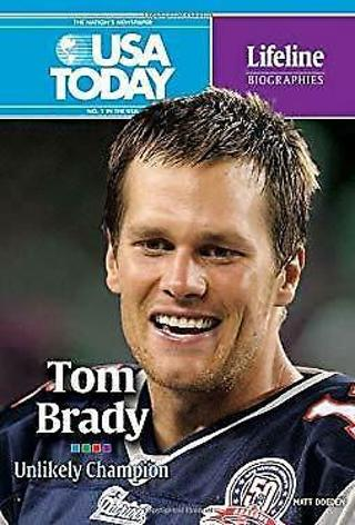 Tom Brady Unlikely Champion USA Today Hardcover Book 2011