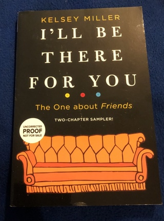 """BN Snippet Book: """"I'll Be There For You"""" 2 Chapter Paperback About The Show: """"FRIENDS"""""""