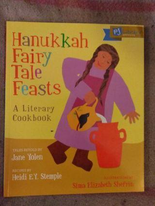 Hanukkah Fairy Tale Feasts by Jane Yolen